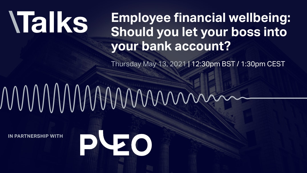 Employee financial wellbeing: Should you let your boss into your bank account? event promo image
