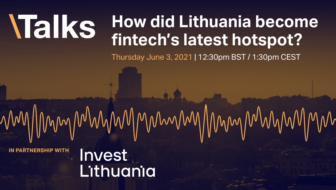 How did Lithuania become fintech's latest hotspot? event promo image