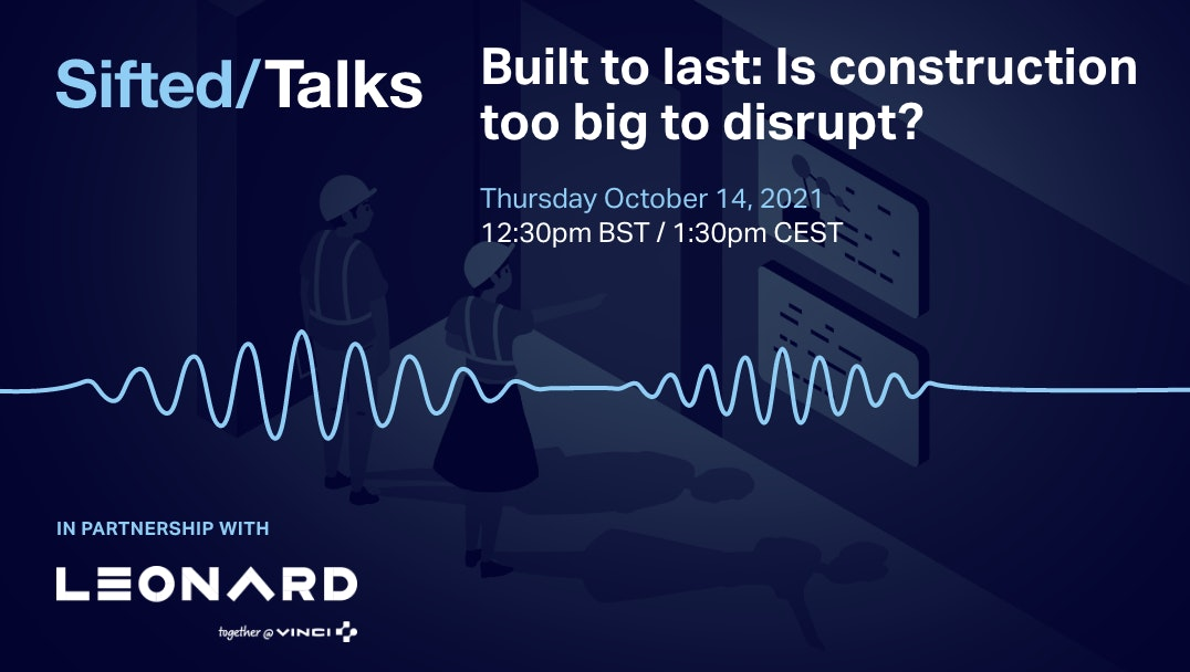 Built to last: Is construction too big to disrupt? event promo image